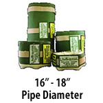 """16"""" - 18"""" Pipe Diameter"""