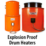 Explosion Proof Drum Heaters