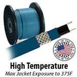 High Temp (Outer jacket rated to 375F)
