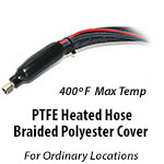 PTFE Heated Hose - Braided Polyester Cover