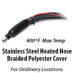 Stainless Steel Heated Hose - Braided Polyester Cover